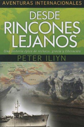 DESDE RINCONES LEJANOS - AVENTURAS INTERNACIONALES