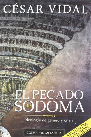 (Colección Metanoia) EL PECADO DE SODOMA