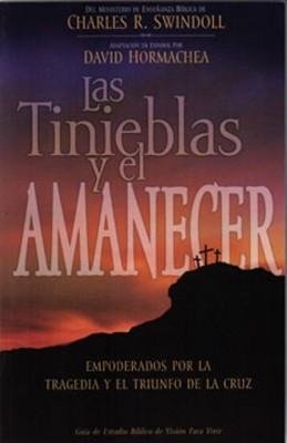 LA TINIEBLAS Y EL AMANECER