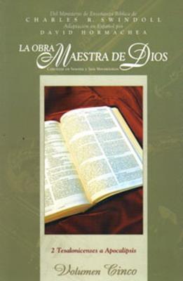 OBRA MAESTRA DE DIOS – VOL. V – 2 TESALONICENSES A APOCALIPSIS