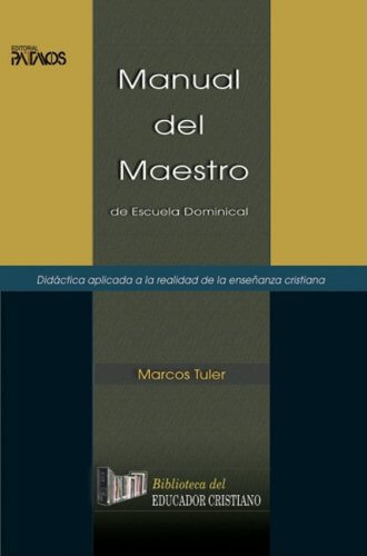 MANUAL DEL MAESTRO DE ESCUELA DOMINICAL
