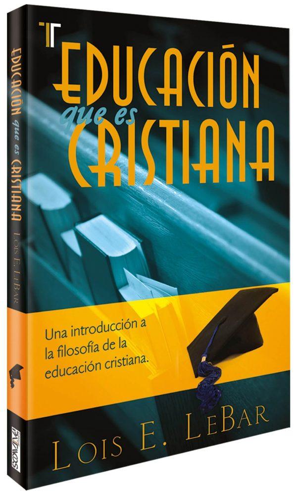 EDUCACION QUE ES CRISTIANA