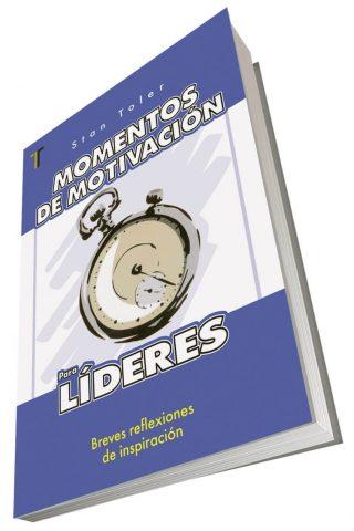 MOMENTOS DE MOTIVACION PARA LIDERES
