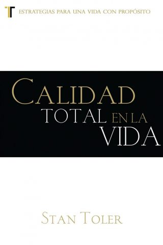 CALIDAD TOTAL EN LA VIDA