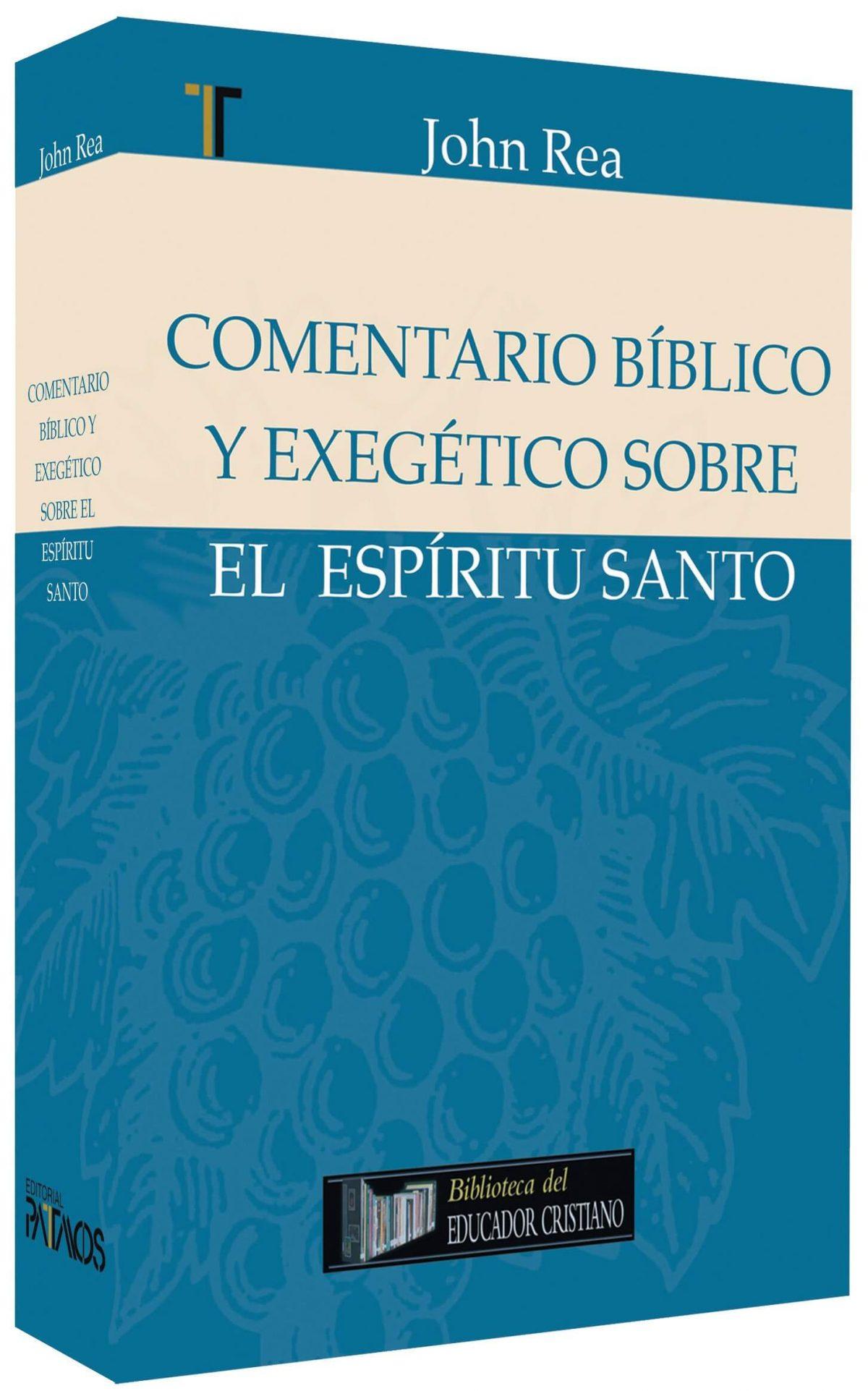 COMENTARIO BIBLICO Y EXEGETICO ESPIRITU SANTO