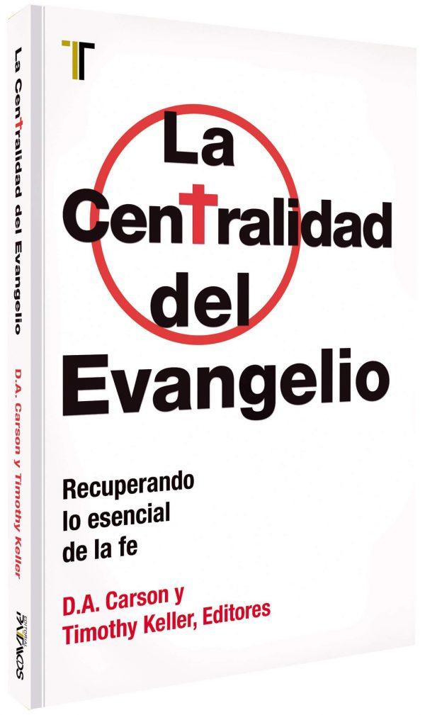 CENTRALIDAD DEL EVANGELIO