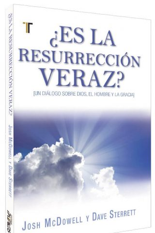 ¿ES LA RESURRECCION VERAZ?