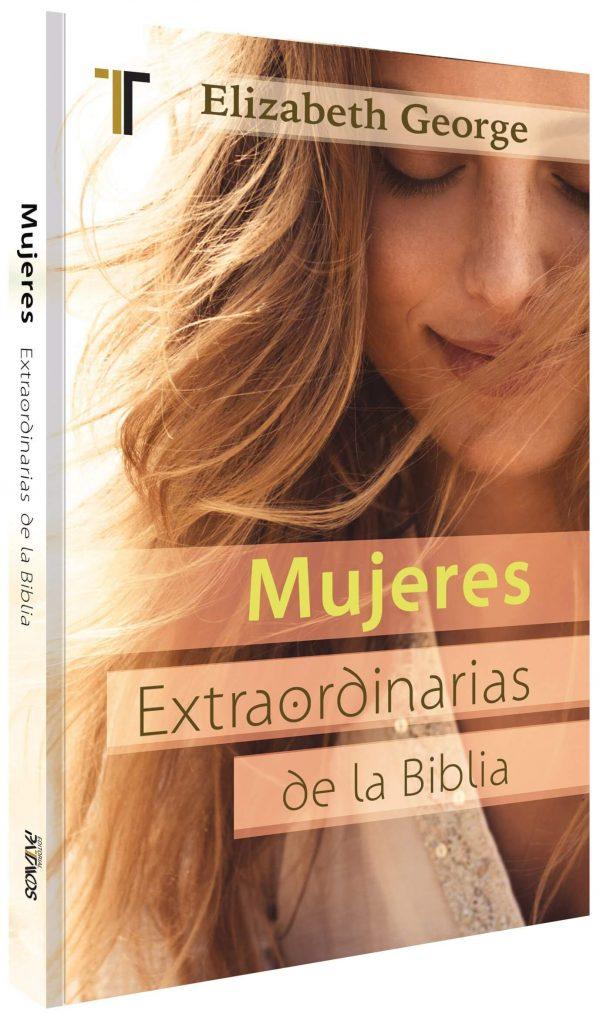 MUJERES EXTRAORDINARIAS DE LA BIBLIA (BOLSILLO)