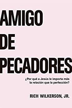 AMIGO DE PECADORES