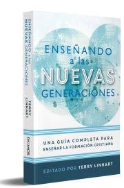 ENSEÑANDO A LAS NUEVAS GENERACIONES