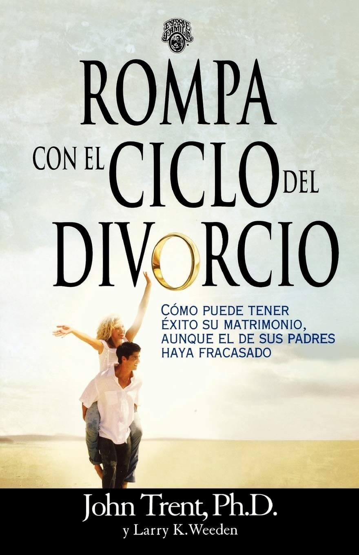ROMPA CON EL CICLO DEL DIVORCIO