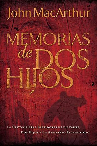 MEMORIAS DE DOS HIJOS