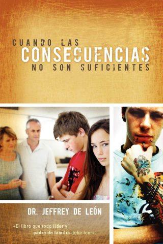 CUANDO LAS CONSECUENCIAS NO SON SUFICIENTES