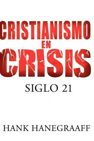 CRISTIANISMO EN CRISIS – Siglo 21
