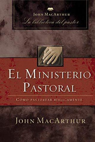 LA BIBLIOTECA DEL PASTOR – EL MINISTERIO PASTORAL