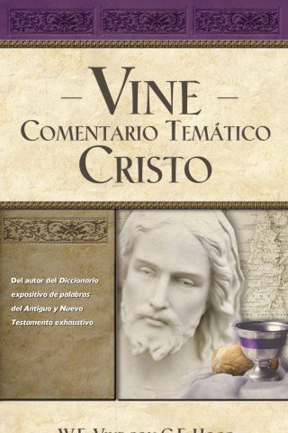 VINE – COMENTARIO TEMÁTICO CRISTO