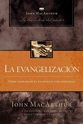 LA BIBLIOTECA DEL PASTOR – LA EVANGELIZACION