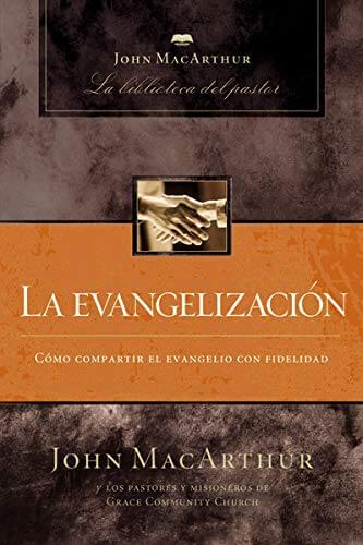 LA BIBLIOTECA DEL PASTOR - LA EVANGELIZACION