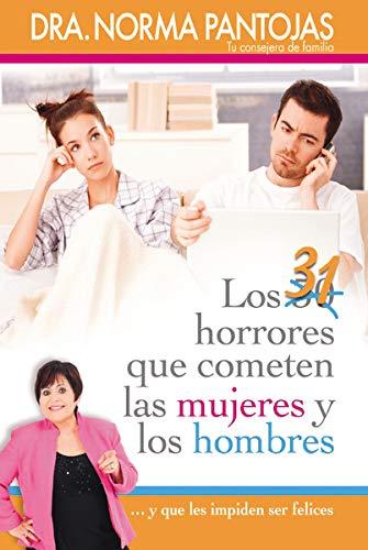 31 HORRORES QUE COMENTEN LAS MUJERES Y LOS HOMBRES