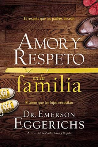 AMOR Y RESPETO EN LA FAMILIA