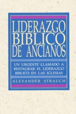 LIDERAZGO BIBLICO DE ANCIANOS