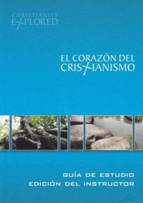EL CORAZON DEL CRISTIANISMO - EDICION DEL INSTRUCTOR