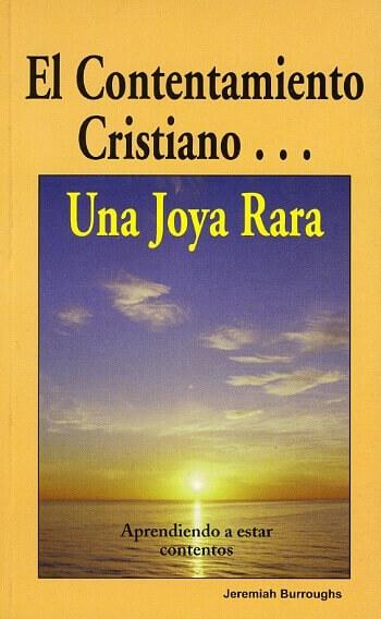 El Contentamiento Cristiano...Una Joya Rara