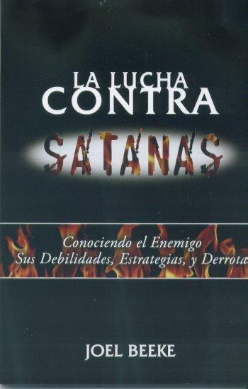 La Lucha Contra Satanas