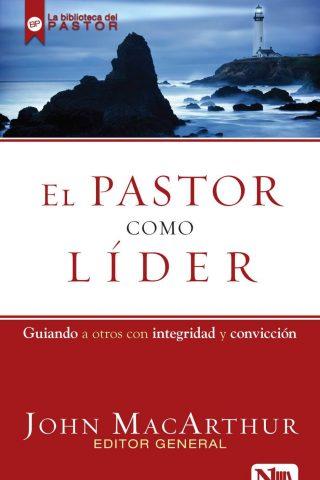 EL PASTOR COMO LIDER,