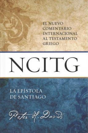 (NCITG) EL NUEVO COMENTARIO INTERNACIONAL AL TEXTO GRIEGO - Santiago