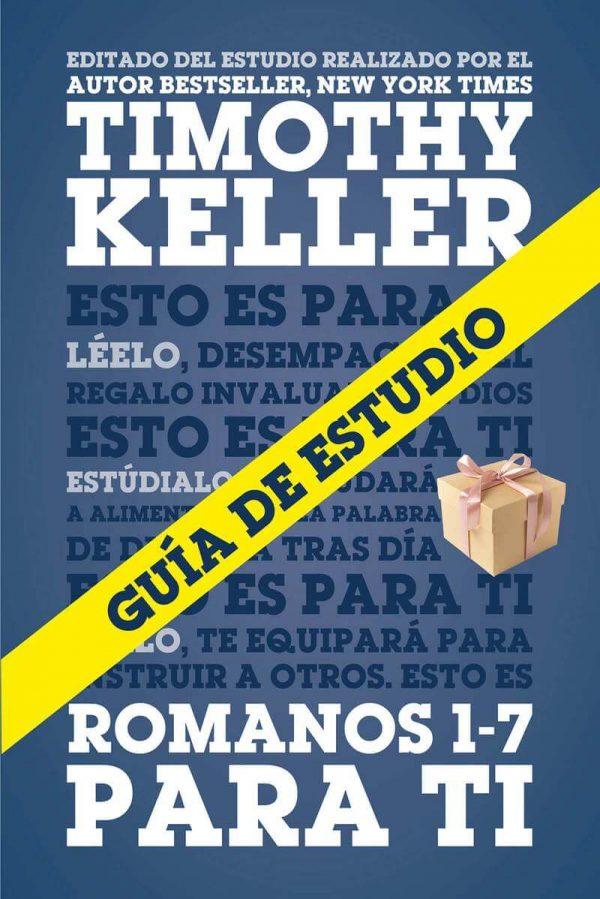 PARA TI ROMANOS 1-7 - GUIA DE ESTUDIO