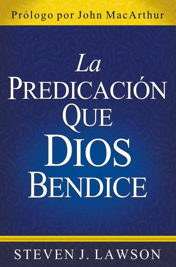 LA PREDICACION QUE DIOS BENDICE