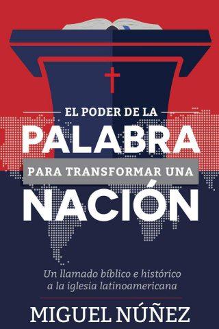EL PODER DE LA PALABRA PARA TRANSFORMAR UNA NACION