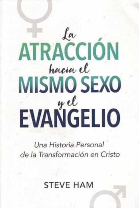 LA ATRACCION HACIA EL MISMO SEXO Y EL EVANGELIO
