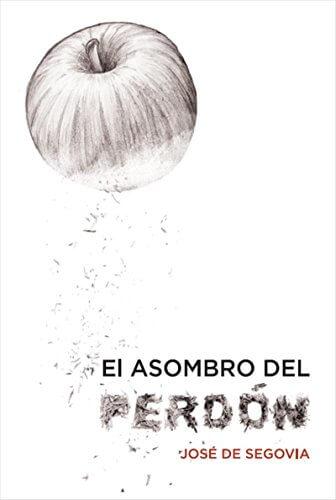 EL ASOMBRO DEL PERDON