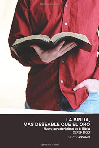 LA BIBLIA, MAS DESEABLE QUE EL ORO