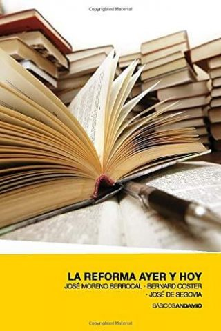 LA REFORMA AYER Y HOY