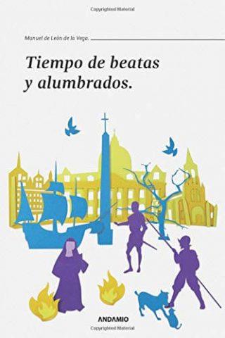TIEMPO DE BEATAS Y ALUMBRADOS