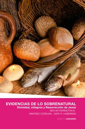 EVIDENCIAS DE LO SOBRENATURAL