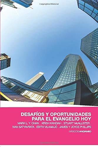 DESAFIOS Y OPORTUNIDADES PARA EL EVANGELIO HOY