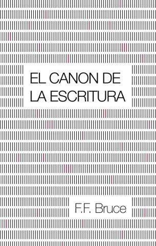 EL CANON DE LA ESCRITURA