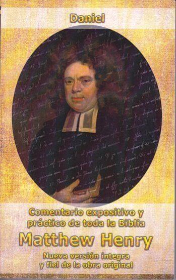 COMENTARIO EXPOSITIVO Y PRACTICO DE TODA LA BIBLIA - DANIEL