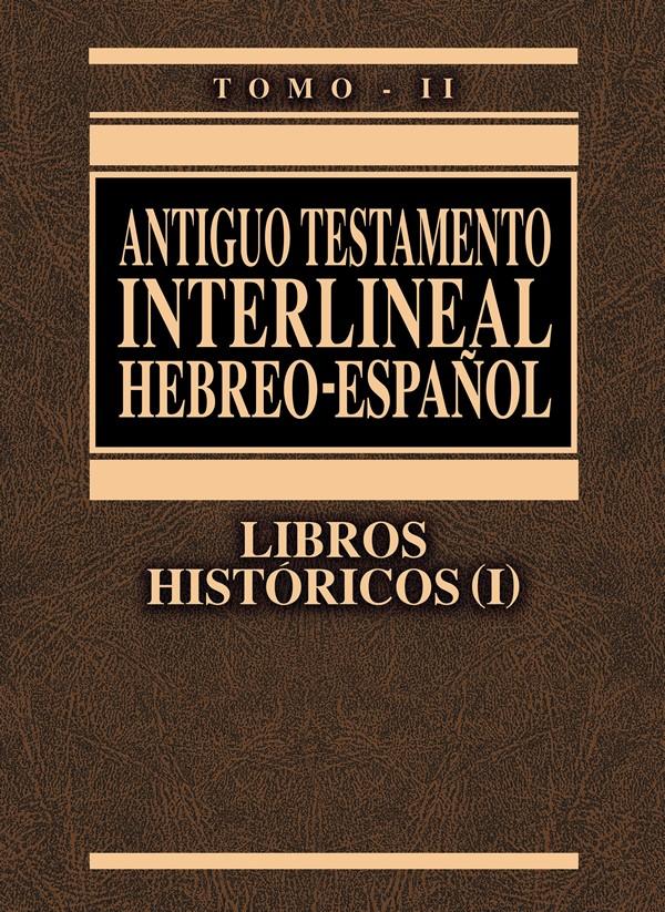ANTIGUO TESTAMENTO INTERLINEAL HEBREO - ESPAÑOL TOMO II