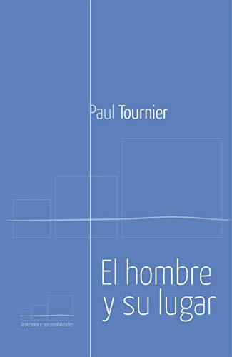 EL HOMBRE Y SU LUGAR