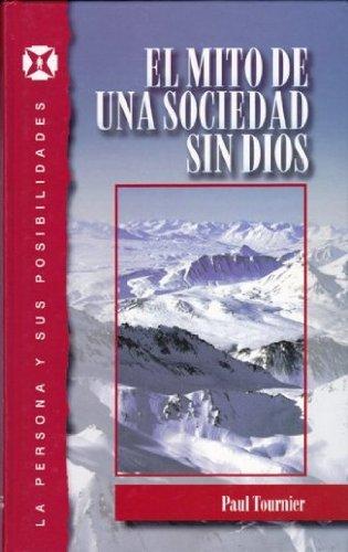 EL MITO DE UNA SOCIEDAD SIN DIOS