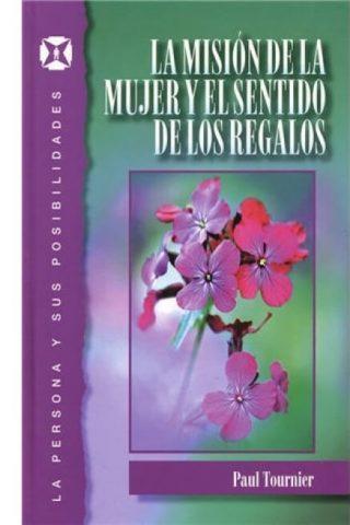 MISION MUJER Y SENTIDO DE LOS REGALOS, LA