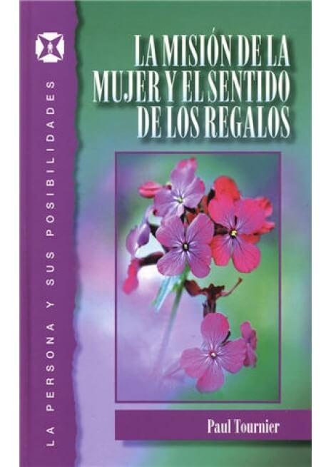 MISION MUJER Y SENTIDO DE LOS REGALOS