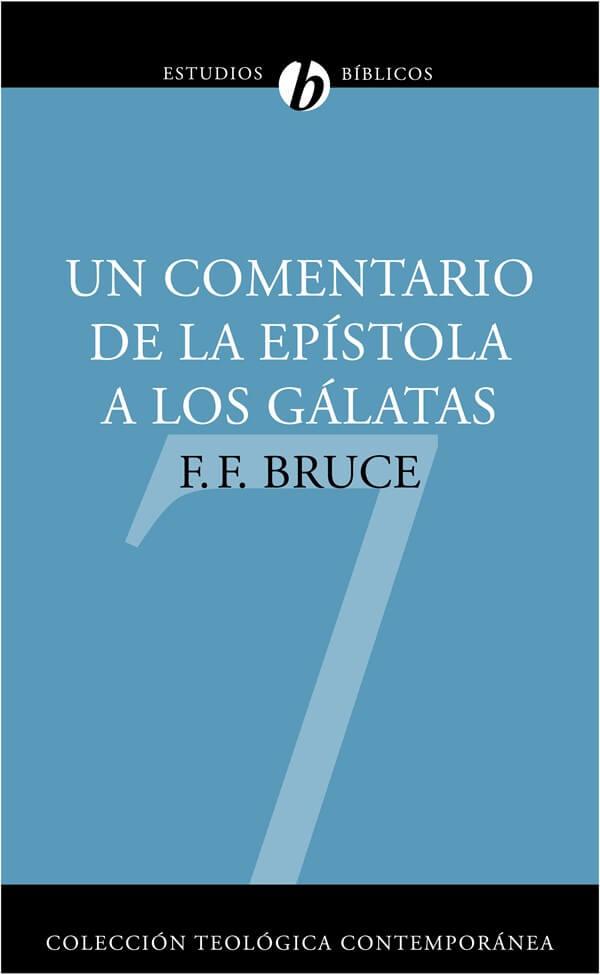 (CTC 07) UN COMENTARIO DE LA EPÍSTOLA A LOS GÁLATAS