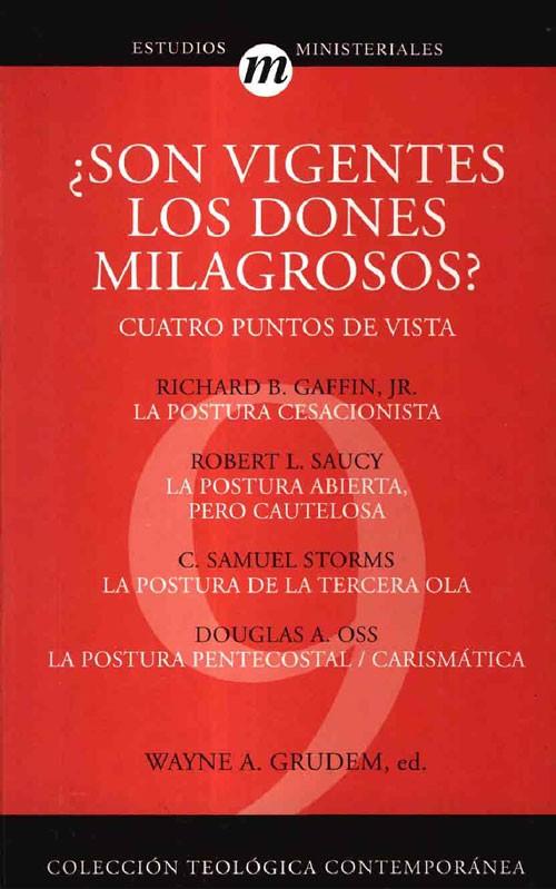 (CTC 09) ¿SON VIGENTES LOS DONES MILAGROSOS?