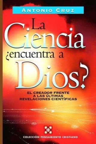 LA CIENCIA ¿ENCUENTRA A DIOS?
